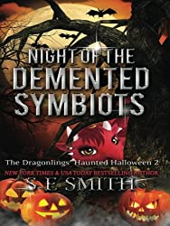 The Dragonlings' Haunted Halloween 2: Night of the Demented Symbiots (Dragonlings of Valdier)