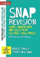 Collins Snap Revision ? Genes Inheritance and Selection & Global Challenges: OCR Gateway GCSE Biology【洋書】 [並行輸入品]