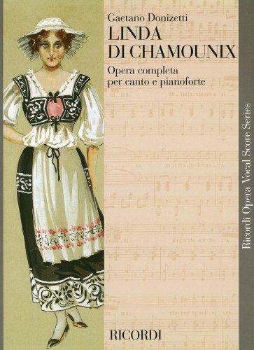 ドニゼッティ : オペラ「シャモニーのリンダ」/リコルディ社/ピアノ・ヴォーカル・スコア