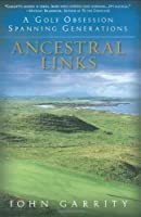 Ancestral Links: A Golf Obsession Spanning Generations