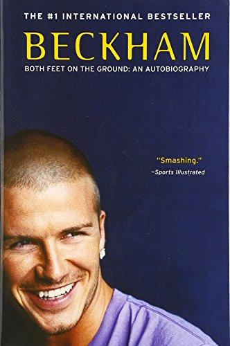 Beckham: Both Feet on the Groun...