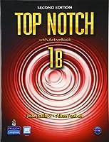 TOP NOTCH (2/E) 1B SB+ABK+WB+MYLAB (TOP NOTCH 2E)
