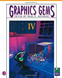 Graphics Gems Iv/Book and Mac Version Disk (The Graphics Gem…