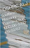 Southern Masonry Construction, LLC; 06-1792  05/10/07 (English Edition)
