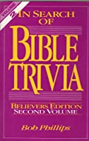 In Search of Bible Trivia/Believers Edition