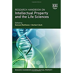 Research Handbook on Intellectual Property and the Life Sciences (Research Handbooks in Intellectual Property)