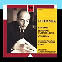 Peter Mieg: Sinfonie - Rondeau symphonique - Combray by Polish Radio Symphony Orchestra & Andr? Froelicher