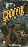 MONSOON MASSACRE (Chopper 1)