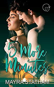 5 More Minutes (Timeless Series Book 1) by [Statham, Mayra]