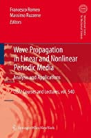 Wave Propagation in Linear and Nonlinear Periodic Media: Analysis and Applications (CISM International Centre for Mechanical Sciences)【洋書】 [並行輸入品]