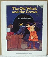 The Old Witch and the Crows