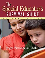The Special Educator's Survival Guide, 2nd Edition (J-B Ed: Survival Guides)