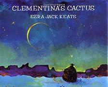 Clementina's Cactus (Picture Books)