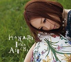 愛内里菜「HANABI」のCDジャケット
