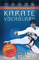 Karate Vocabulary: A Martial Arts Handbook of 300 Essential Japanese Terms