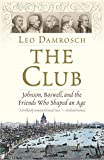 The Club: Johnson, Boswell, and the Friends Who Shaped an Age 画像