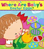 Where Are Baby's Easter Eggs?: A Lift-the-Flap Book (Karen Katz Lift-the-Flap Books) by Katz Karen (unknown Edition) [Boardbook(2008)]