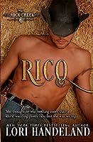 Rico: The Rock Creek Six Book Three