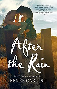 After the Rain: A Novel by [Carlino, Renee]