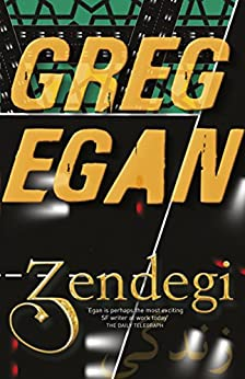 Zendegi by [Egan, Greg]