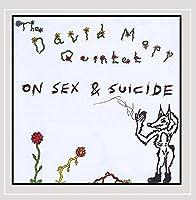 On Sex & Suicide