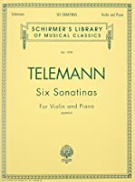 Six Sonatinas: Violin and Piano (Schirmer's Library of Musical Classics)