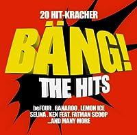 Bang! the Hits