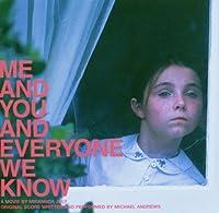 Me & You & Everyone..