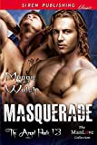 Masquerade [The Angel Pack 13] (Siren Publishing Classic ManLove)