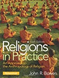 Cover of Religions in Practice: An Approach to the Anthropology of Religion