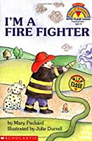 I'm a Fire Fighter (My First Hello Reader)
