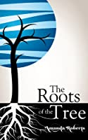 The Roots of the Tree