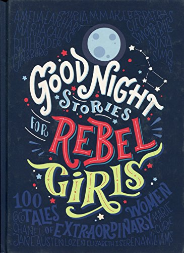 Good Night Stories for Rebel G...