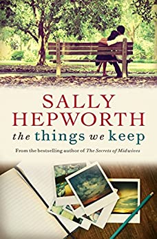 The Things We Keep by [Hepworth, Sally]