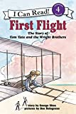 First Flight: The Story of Tom Tate and the Wright Brothers…