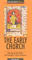 The Early Church: Defending the Faith Witness and Proclamation: Patristic Perspectives (Gospel and Cultures Pamphlet)
