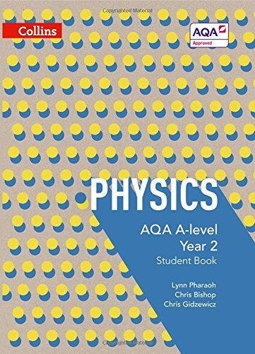 Collins AQA A-level Science – AQA A-level Physics Year 2 Student Book
