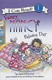 Fancy Nancy: Pajama Day (I Can Read. Level 1)