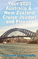 Your 2020 Australia and New Zealand Cruise Journal and Planner: A complete, handbag size publication for cruises up to 14 nights - 2nd design