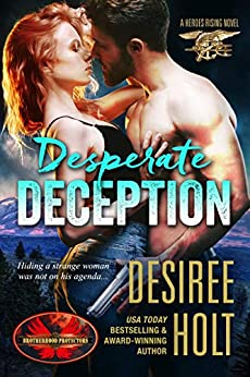 Desperate Deception: Brotherhood Protectors World (Heroes Rising Book 1) by [Holt, Desiree, Protectors World, Brotherhood]
