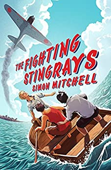 The Fighting Stingrays by [Mitchell, Simon]
