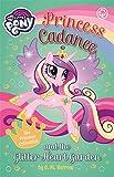 My Little Pony: Princess Cadance and the Glitter Heart Garden
