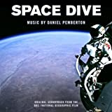 Space Dive (Original Soundtrack from the BBC / National Geographic Film)