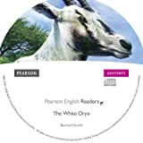 Easystart: The White Oryx CD for Pack (Pearson English Graded Readers)
