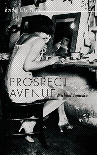 Prospect Avenue: Border City Blues