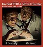 Dr. Paul Wolff & Alfred Tritschler: Publications 1906–2019 画像