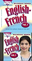 Bilingual Songs: English-French (Bilingual Songs English-French)