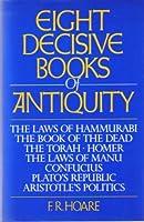 Eight Decisive Books of Antiquity (Dorset Classic Reprints)