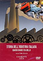 La Storia Dell'Industria Italiana [Italian Edition]