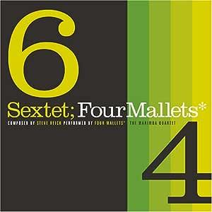 Sextet;Four Mallets